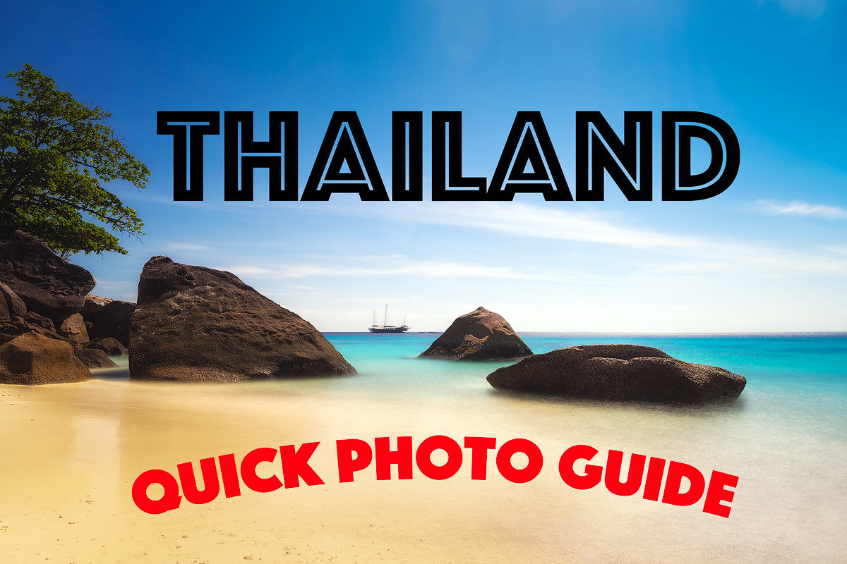 Thailand: A Quick Photography Guide